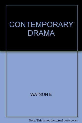 Contemporary Drama, Fifteen Plays: WATSON E