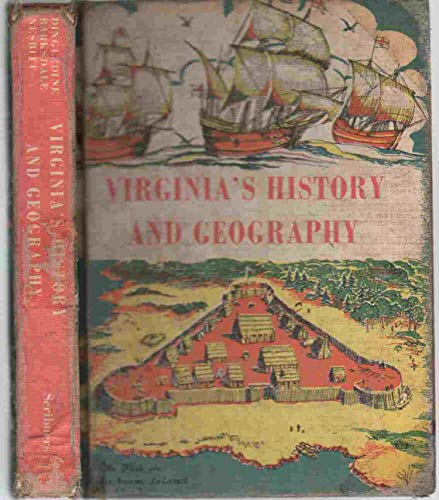 Virginia's history and geography, including: Our home, Virginia and the world: Dingledine, ...