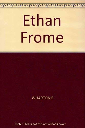 Ethan Frome: The Story, With Sources and: Edith Wharton