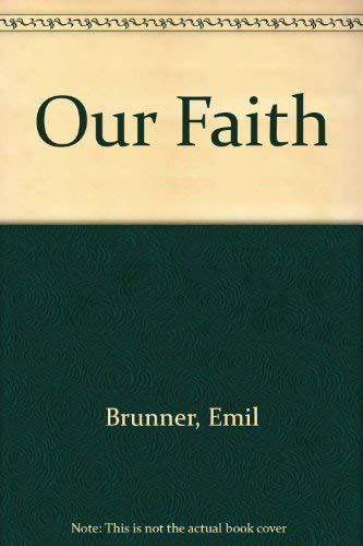 9780684717227: Our Faith