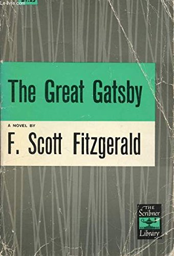 The Great Gatsby (Scribner Classic): F. Scott Fitzgerald