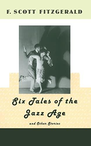 Six Tales of the Jazz Age: F. Scott Fitzgerald
