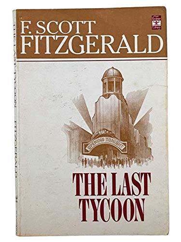 9780684717647: The Last Tycoon