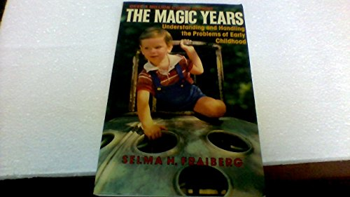 9780684717685: The Magic Years: Understanding and Handling the Problems of Early Childhood