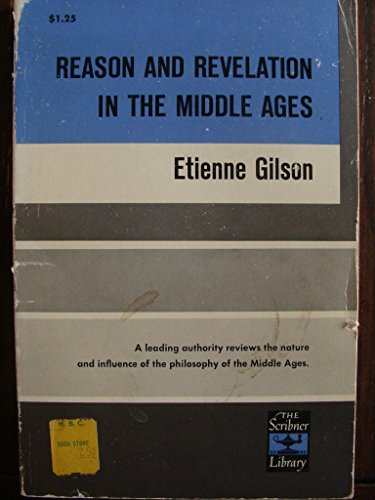 9780684717869: Reason and Revelation in Middle Ages