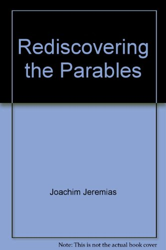 9780684718200: Rediscovering the Parables