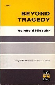 9780684718538: Beyond Tragedy: Essays on the Christian Interpretation of Tragedy
