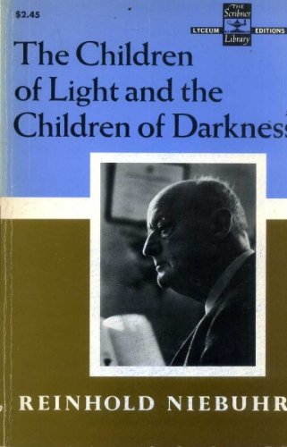 9780684718545: The Children of Light and the Children of Darkness: A Vindication of Democracy and a Critique of its Traditional Defense (Scribner library)