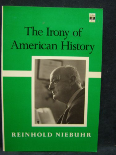 9780684718552: The Irony of American History (Scribner Library of Contemporary Classics)