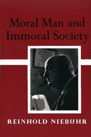9780684718576: Moral Man And Immoral Society: A Study in Ethics and Politics