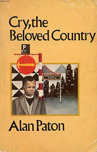 Cry the Beloved Country: Alan Paton