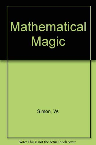9780684718903: Mathematical Magic