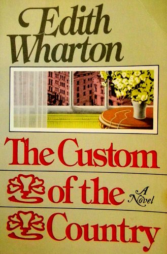 9780684719269: Custom of the Country (Scribner Library of Contemporary Classics)