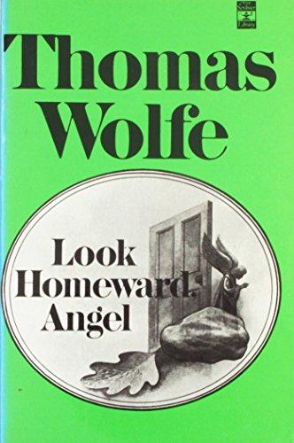 9780684719412: Look Homeward, Angel: A Story of the Buried Life