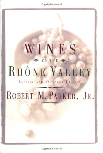 9780684800134: Wines of the Rhone Valley: Revised and Expanded Edition