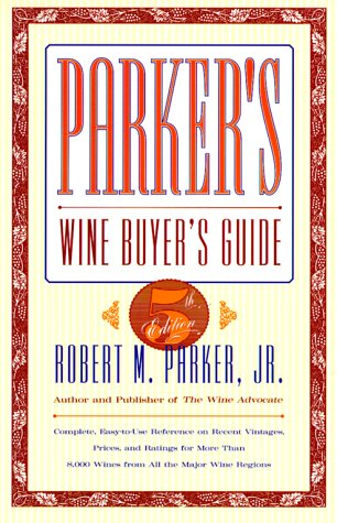 9780684800141: PARKER'S WINE BUYER'S GUIDE, 5TH EDITION : Complete, Easy-to-Use Reference on Recent Vintages, Prices, and Ratings for More Than 8,000 Wines from All the Major Wine Regions