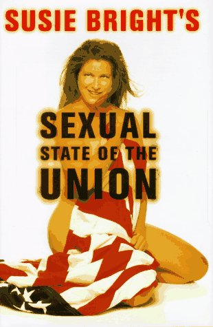 Susie Bright's Sexual State of the Union (0684800233) by Susie Bright