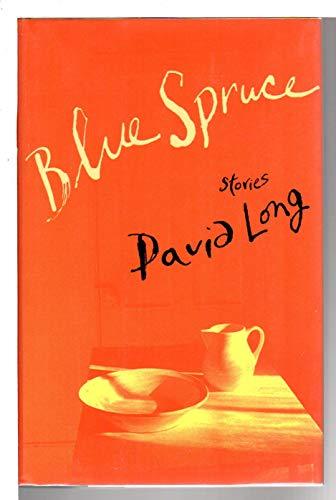 Blue Spruce: Long, David