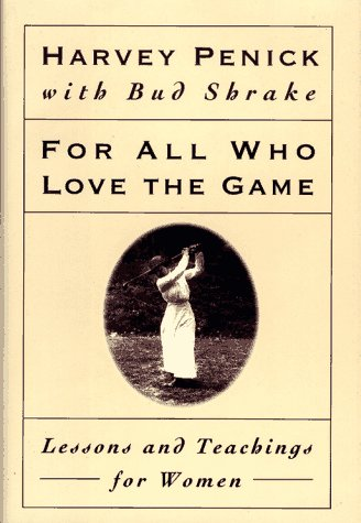 9780684800585: For All Who Love the Game: Lessons and Teachings for Women