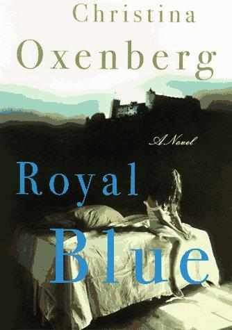 9780684800936: ROYAL BLUE: A Novel