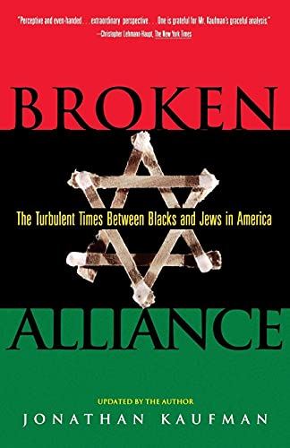 9780684800967: Broken Alliance: The Turbulent Times Between Blacks and Jews in America
