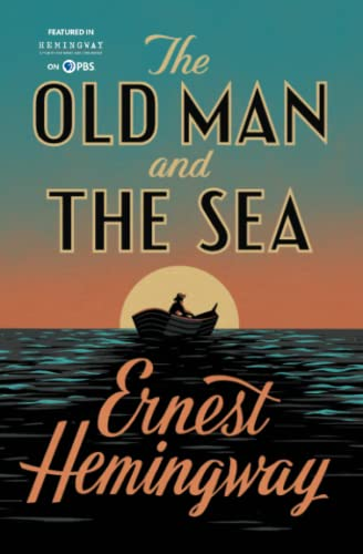 The Old Man and The Sea: Hemingway, Ernest