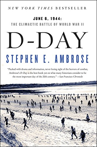 9780684801377: D Day: June 6, 1944: The Climactic Battle of World War II