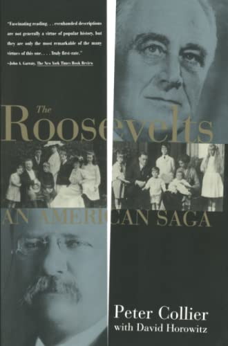 9780684801407: The Roosevelts: An American Saga