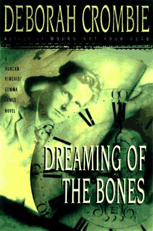 Dreaming of the Bones: Crombie, Deborah