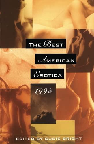 Best American Erotica 1995: Bright, Susie