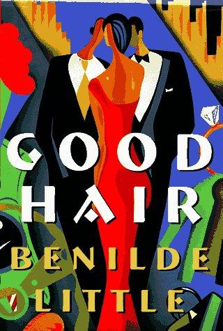 9780684801766: Good Hair: A Novel