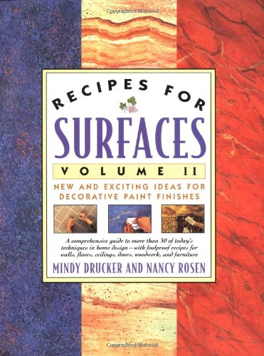 9780684801797: Recipes for Surfaces: Volume II: New and Exciting Ideas for Decorative Paint Finishes