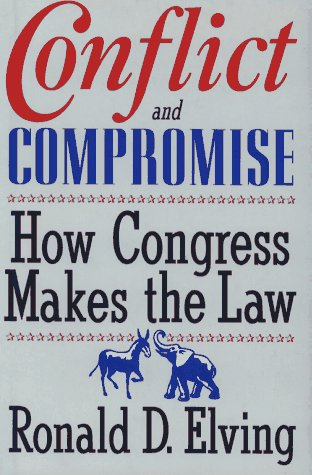 9780684801957: Conflict and Compromise: How Congress Makes the Law
