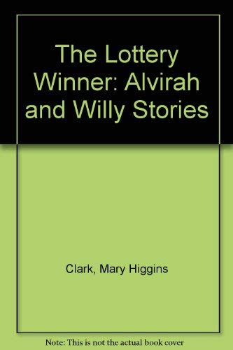 9780684802220: The Lottery Winner: Alvirah and Willy Stories