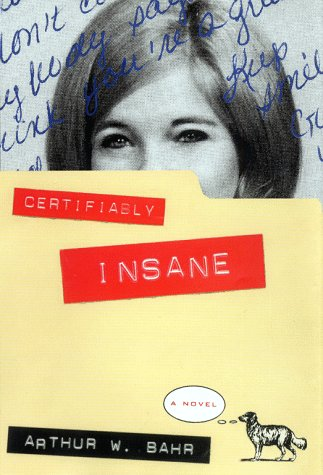 9780684802329: Certifiably Insane: A Novel