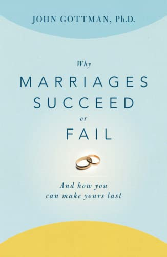 WHY MARRIAGES SUCCEED OR FAIL : AND HOW