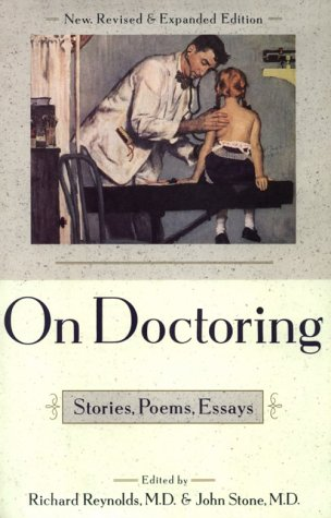9780684802558: On Doctoring: Stories, Poems, Essays
