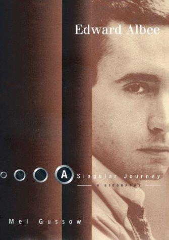 9780684802787: Edward Albee: A Singular Journey: A Biography