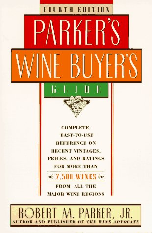 9780684802831: PARKER'S WINE BUYER'S GUIDE, 4TH EDITION: Fourth Edition