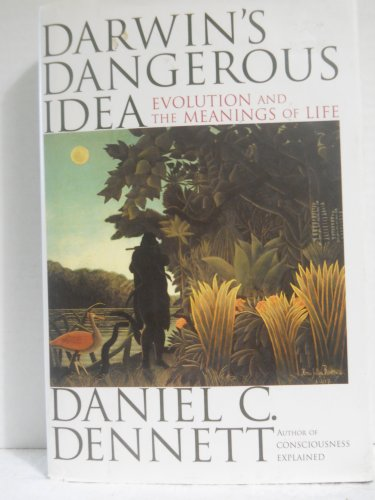9780684802909: Darwin's Dangerous Idea: Evolution and the Meanings of Life
