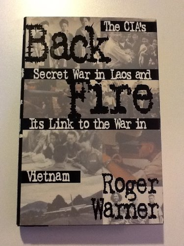 9780684802923: Backfire: CIA's Secret War in Laos and Its Link to the War in Vietnam