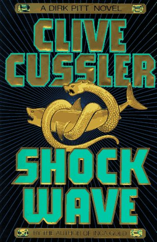 "Shock Wave "" Signed "": Cussler, Clive"