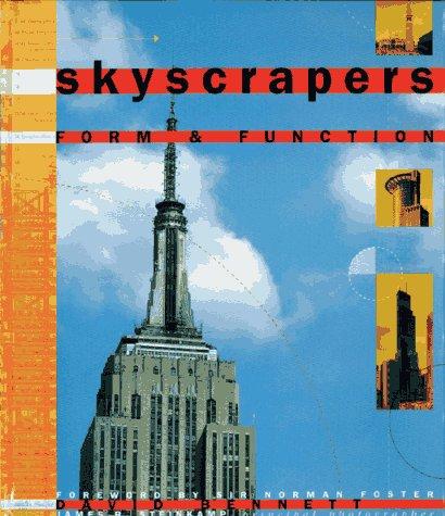 Skyscrapers: Form & Function: Bennett, David &