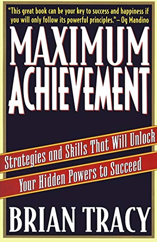 9780684803319: Maximum Achievement: Strategies and Skills That Will Unlock Your Hidden Powers to Succeed