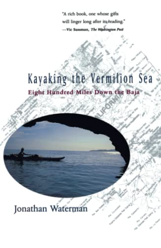 9780684803388: Kayaking the Vermilion Sea: Eight Hundred Miles Down the Baja