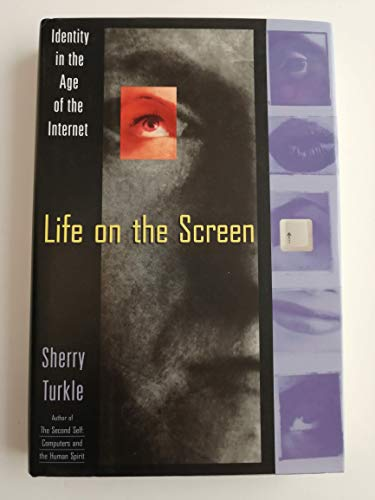 Life on the screen : identity in the age of the Internet / Sherry Turkle
