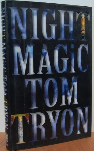 Night Magic: Tryon, Tom