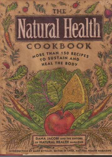 Natural (The) Health Cookbook