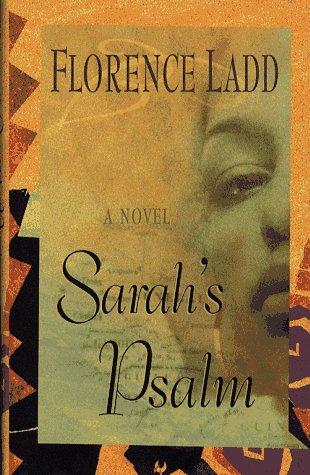 Sarah's Psalm: Ladd, Florence