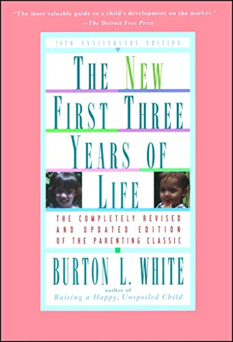 9780684804194: New First Three Years of Life: Completely Revised and Updated